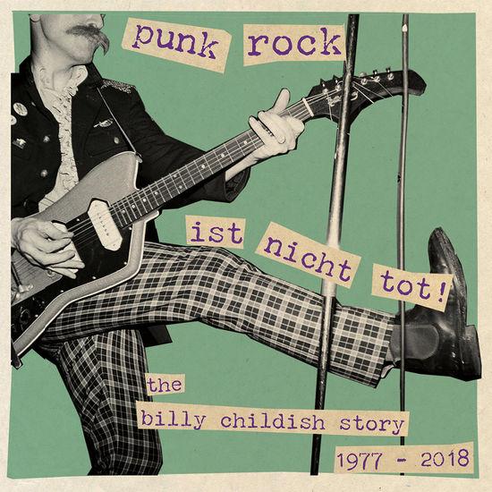 Billy Childish: Punk Rock Ist Nicht Tot Damaged Goods