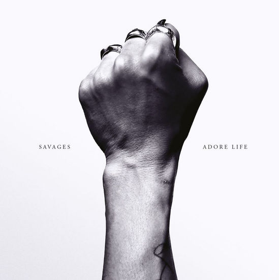 Savages: Adore Life