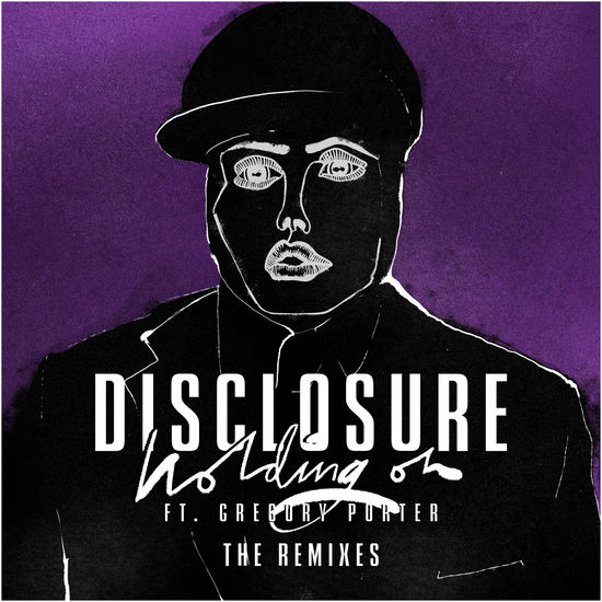 "Disclosure: HOLDING ON FT. GREGORY PORTER (12"" REMIX EP)"