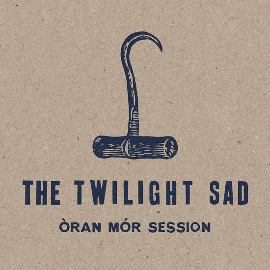 The Twilight Sad: Oran Mor