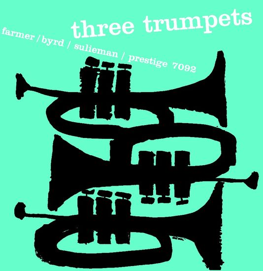 Art Farmer, Donald Byrd, Idrees Sulieman: Three Trumpets