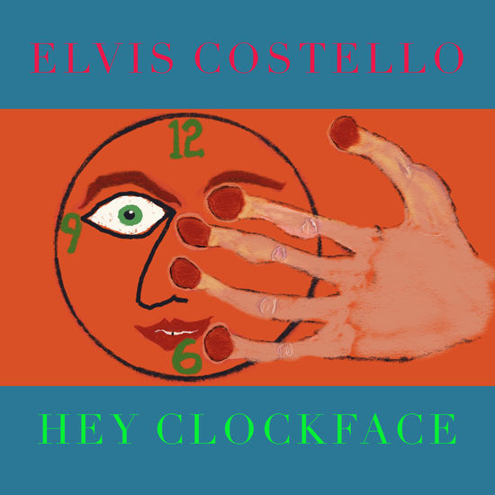 Elvis Costello: Hey Clockface LP