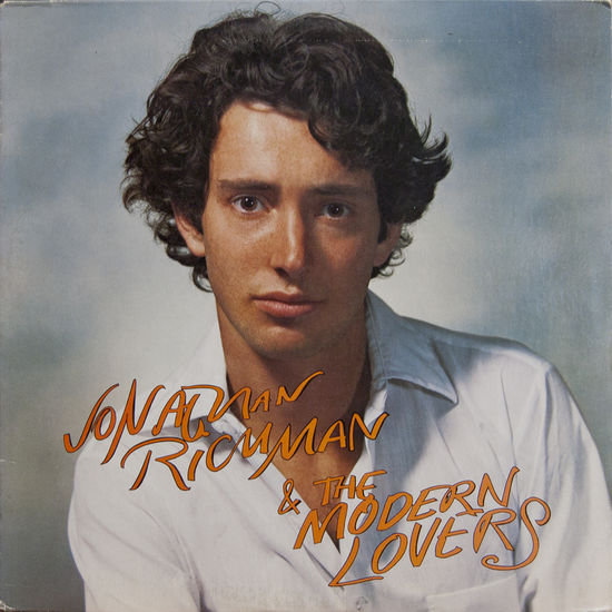 Jonathan Richman & The Modern Lovers: Jonathan Richman & The Modern Lovers