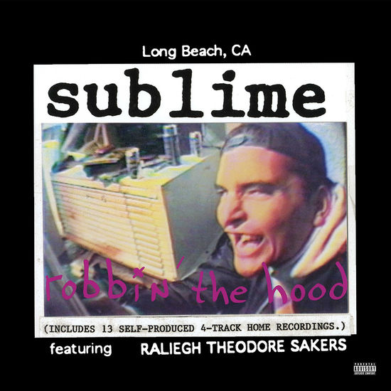 Sublime: Robbin' The Hood Double LP