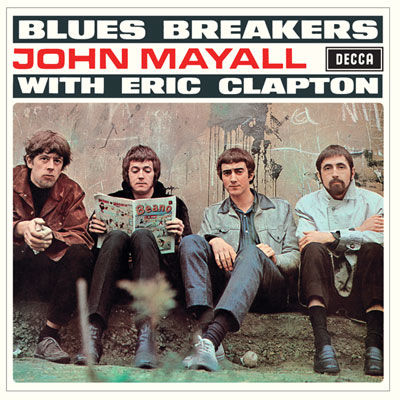 John Mayall & The Bluesbreakers: John Mayall & The Bluesbreakers With Eric Clapton