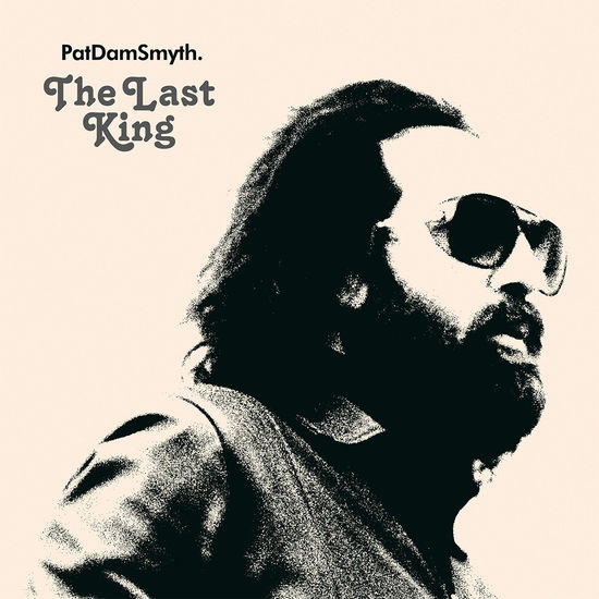Pat Dam Smyth: The Last King