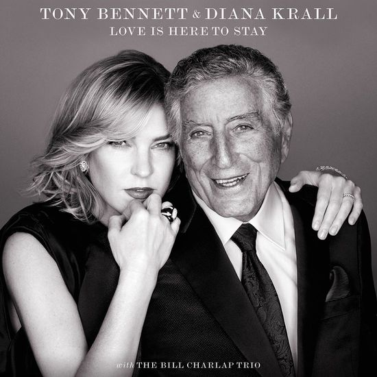 Tony Bennett and Diana Krall: Love is Here to Stay