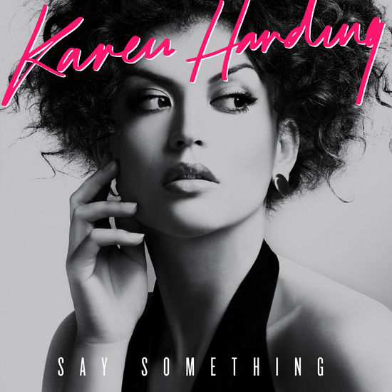 Karen Harding: Say Something - Vinyl