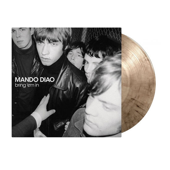 Mando Diao: Bring 'Em In: Limited Edition Smokey Vinyl