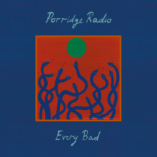 Porridge Radio: Every Bad