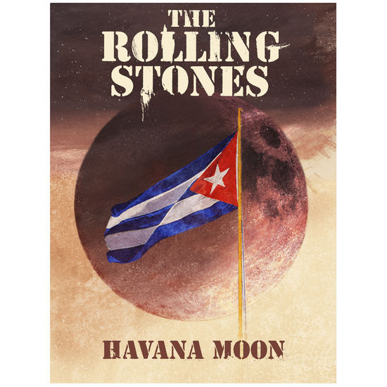 The Rolling Stones: HAVANA MOON A2 LITHOGRAPH
