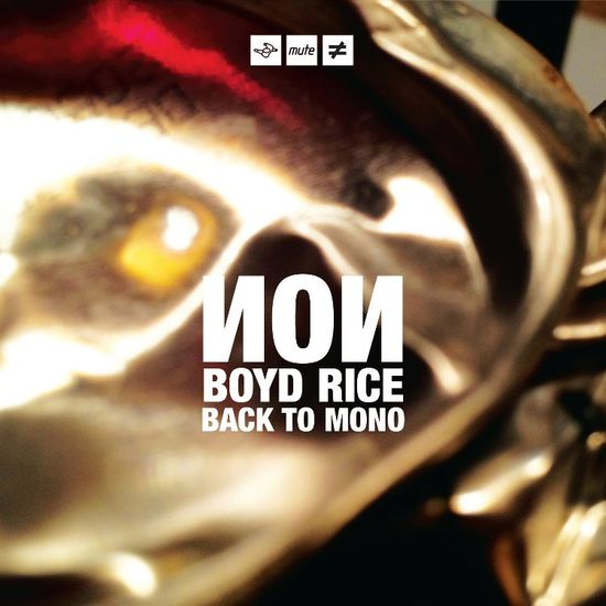 Non / Boyd Rice: Back to Mono (White Vinyl)