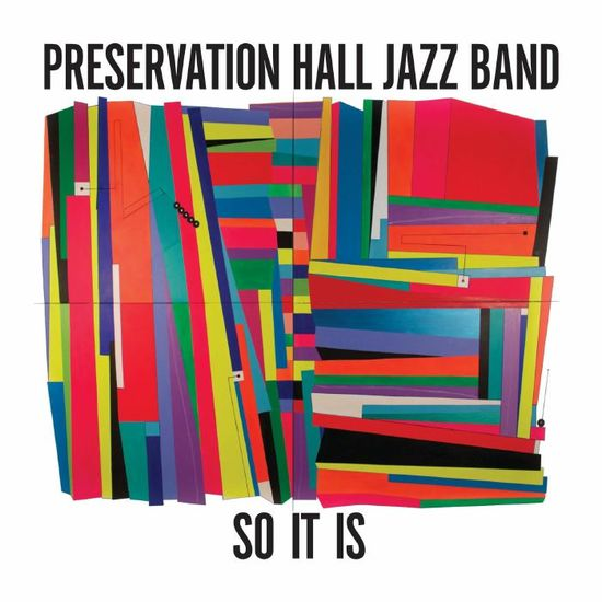 Preservation Hall Jazz Band: So It Is