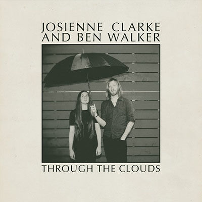 Josienne Clarke & Ben Walker: Through The Clouds EP