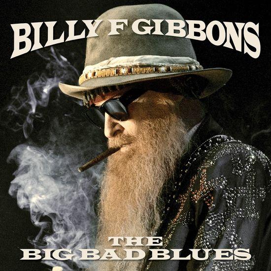 Billy F Gibbons: The Big Bad Blues: Translucent Blue Vinyl