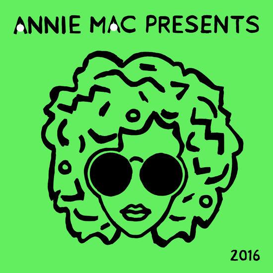 Annie Mac: Signed Annie Mac Presents 2016