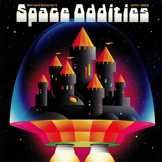 Bernard Estardy: SPACE ODDITIES 1970 - 1982