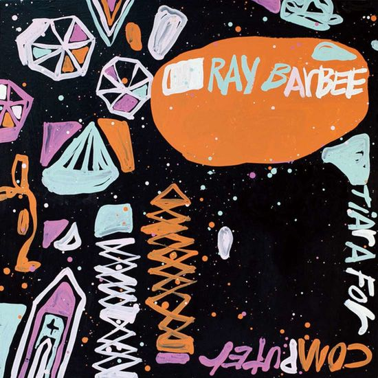 Ray Barbee: Tiara For Computer