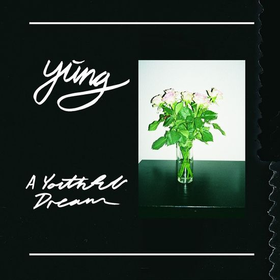 Yung: A Youthful Dream