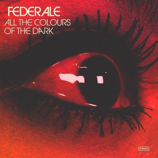 Federale: All The Colours Of The Dark + Bonus CD