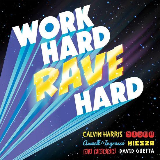 Various: Work Hard Rave Hard