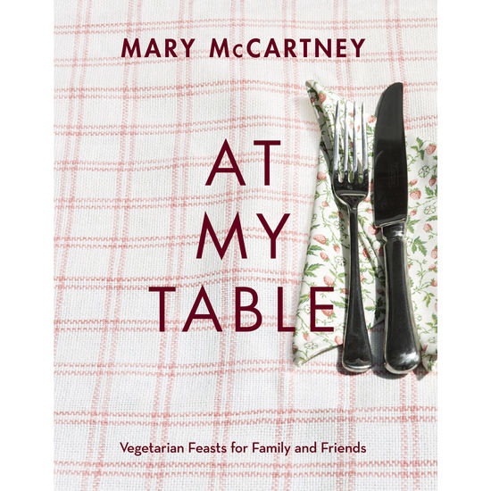 Meat Free Monday: At My Table by Mary McCartney