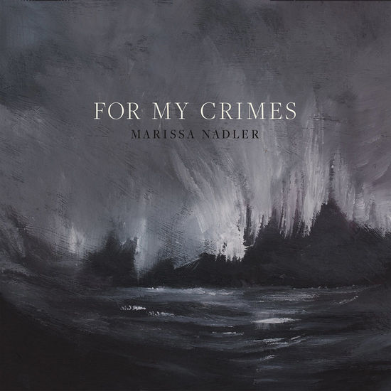 Marissa Nadler: For My Crimes - Smoke Coloured Vinyl
