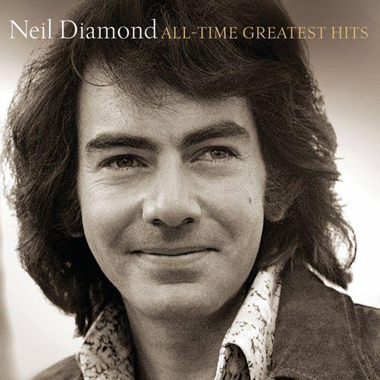 Neil Diamond: All-Time Greatest Hits