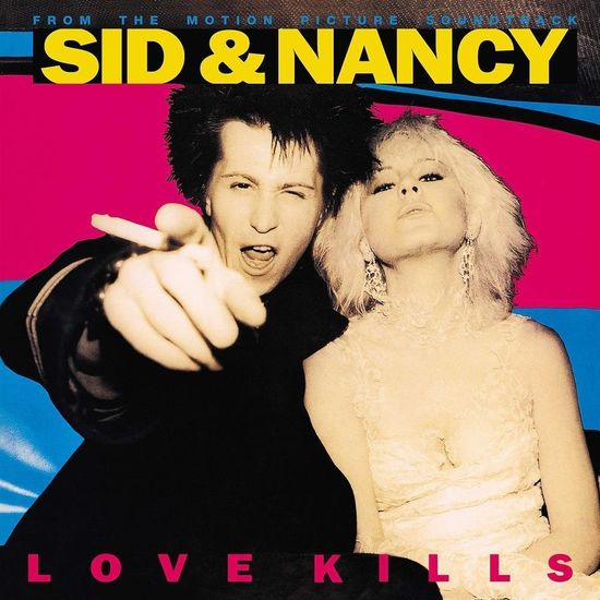 Various Artists: Sid & Nancy: Love Kills