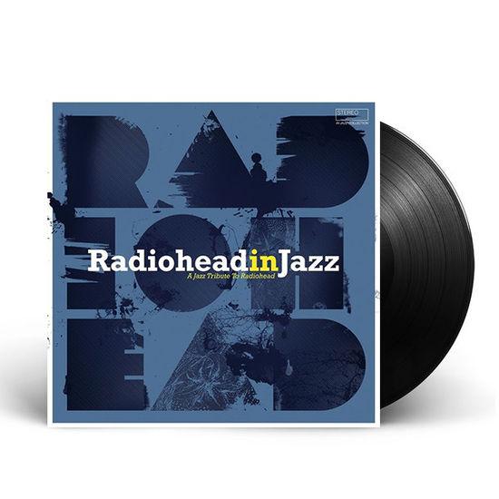 Various Artists: Radiohead in Jazz [Wagram Series]