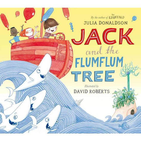 Julia Donaldson: Jack and the Flum Flum Tree (Paperback)