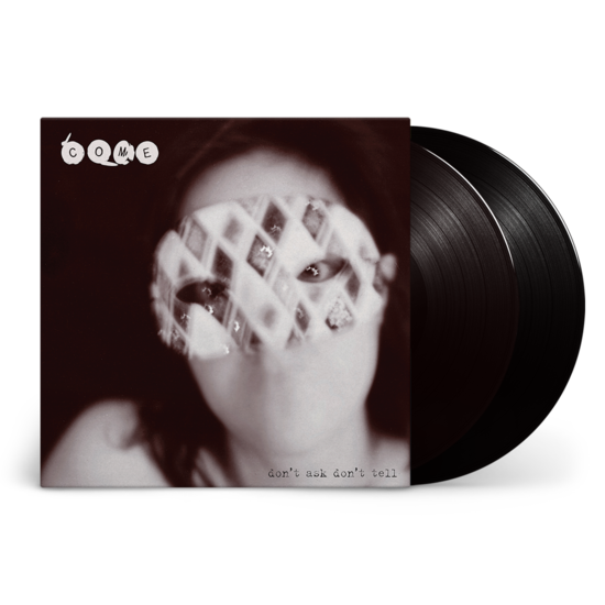 Come : Don't Ask Don't Tell: 2LP