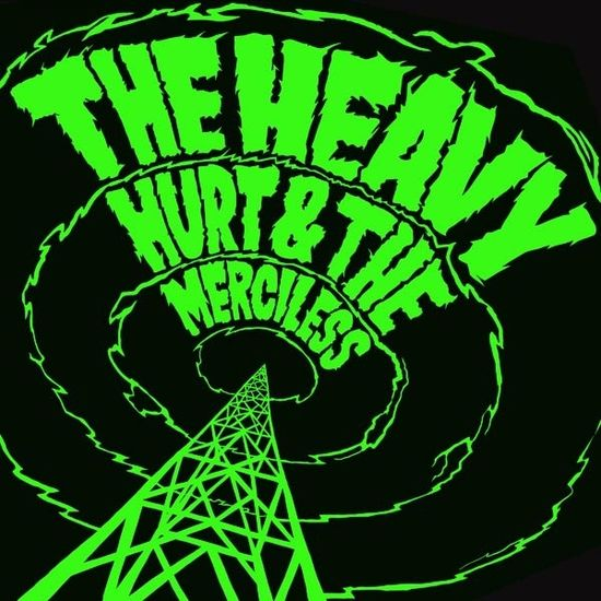 The Heavy: Hurt & The Merciless