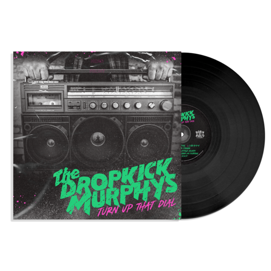 Dropkick Murphys: Turn Up That Dial: Black Vinyl