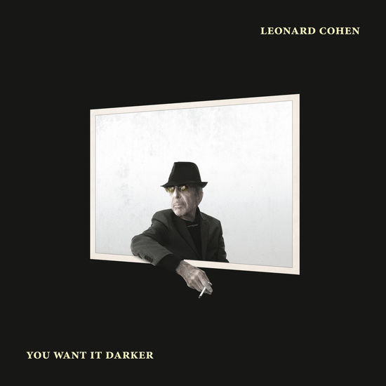 Leonard Cohen: You Want It Darker