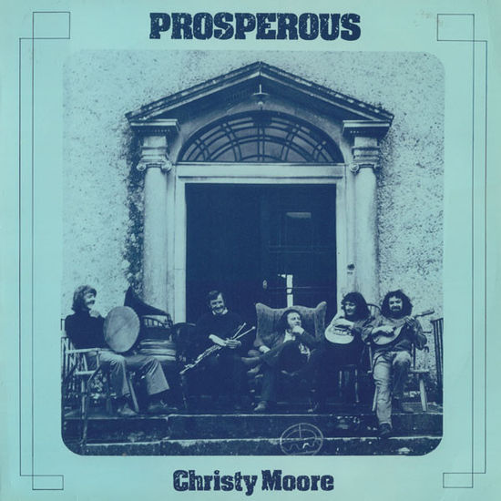 Christy Moore: Prosperous: Limited Edition Blue Vinyl RSD 2020