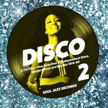 Various Artists: Disco 2: A Further Fine Selection of Independent Disco, Modern Soul and Boogie 1976-80