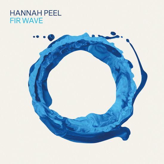 Hannah Peel: Fir Wave