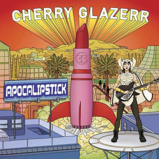Cherry Glazerr: Apocalipstick