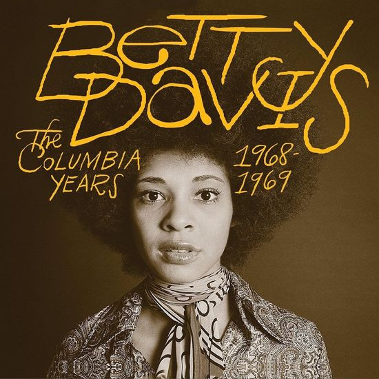 Betty Davis: The Columbia Years 1968-1969
