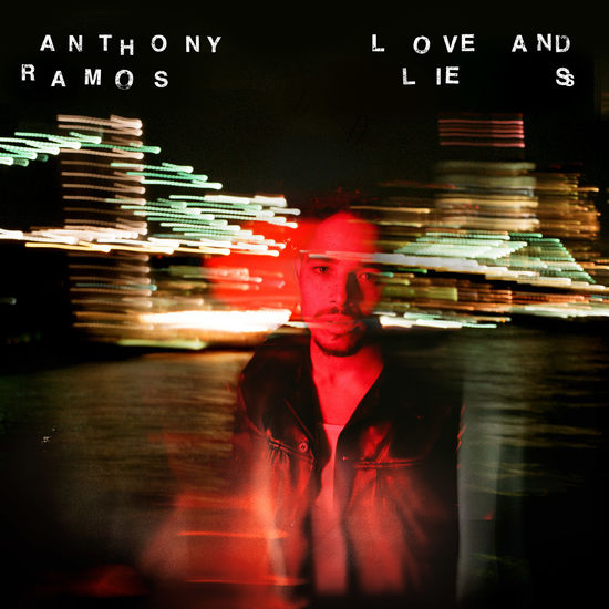 Anthony Ramos: Anthony Ramos – 'Love and Lies' CD