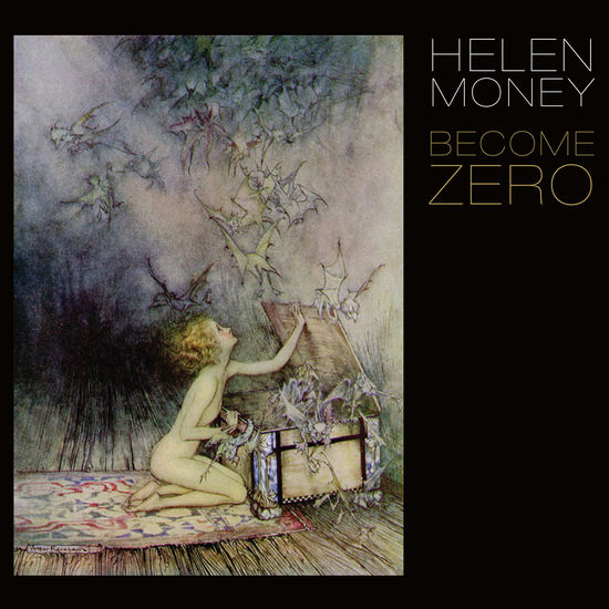 Helen Money: Become Zero