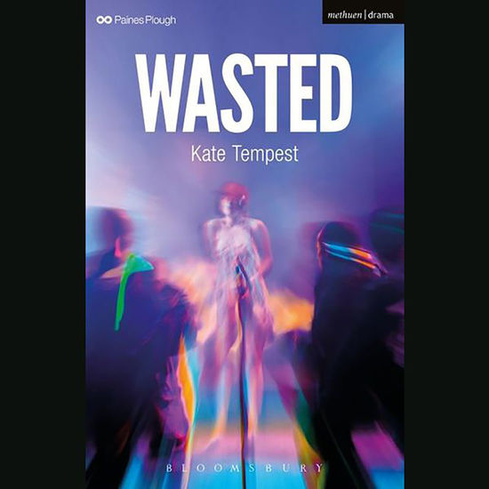 Kate Tempest: Wasted