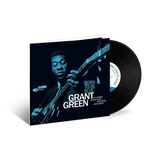 Grant Green: Born To Be Blue LP (Tone Poet Series)