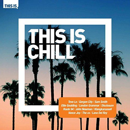 Various: THIS IS Chill