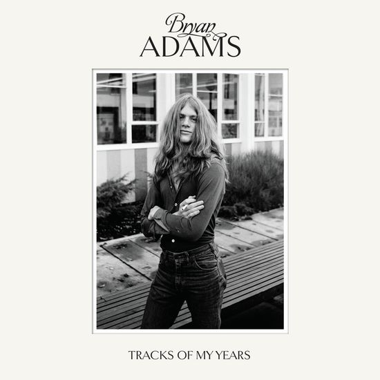 Bryan Adams: Tracks of my years