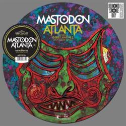 Mastodon: Atlanta: Picture Disc