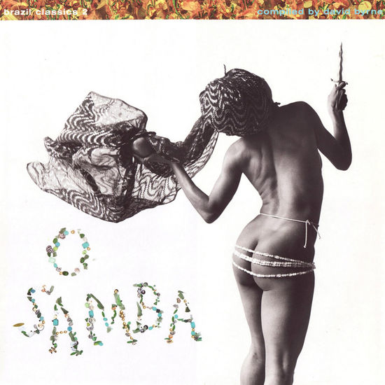 Various Artists: Brazil Classics 2 - O Samba: Compiled by David Byrne