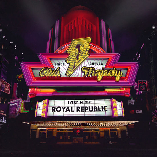 Royal Republic: Club Majesty: CD with Signed Insert