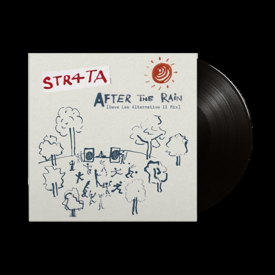 STR4TA: After The Rain (Dave Lee Alternative II Mix & Dub): Limited Edition 12